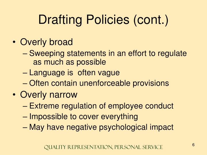 Drafting Policies (cont.)