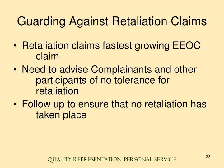 Guarding Against Retaliation Claims