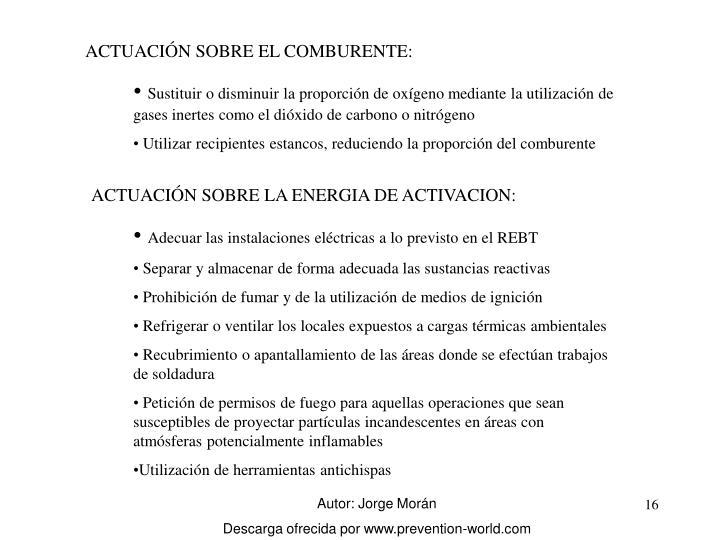 ACTUACIÓN SOBRE EL COMBURENTE: