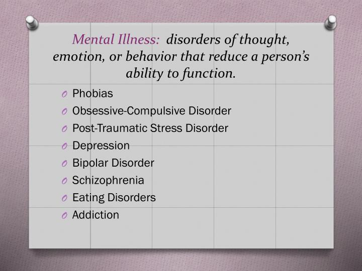 Mental Illness:
