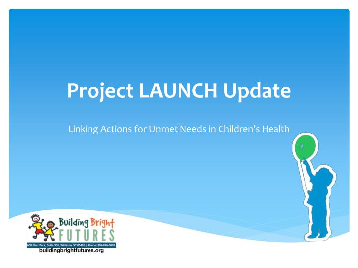 project launch update n.