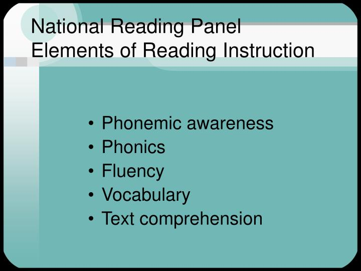 National reading panel elements of reading instruction