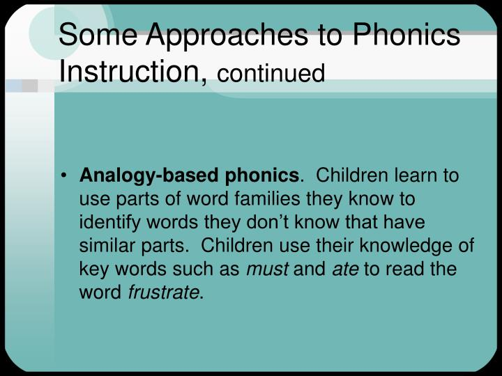 Some Approaches to Phonics Instruction,
