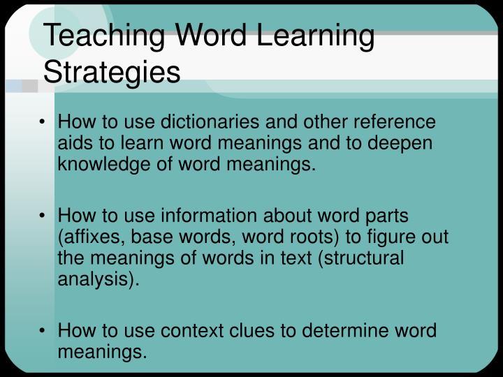 Teaching Word Learning Strategies