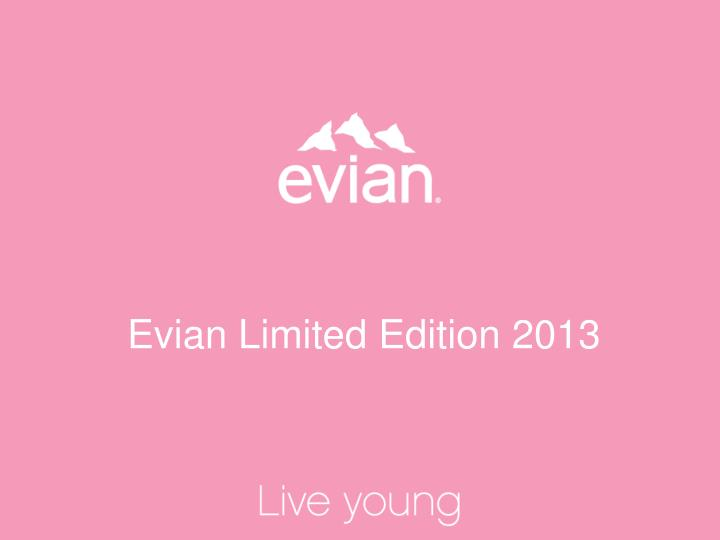 evian limited edition 2013 n.