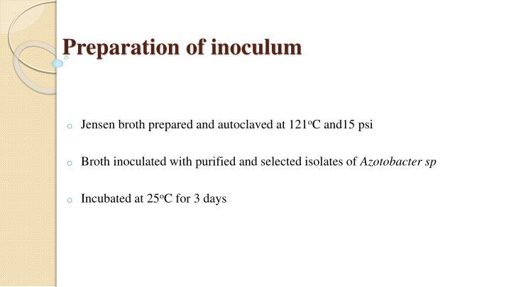 Preparation of inoculum