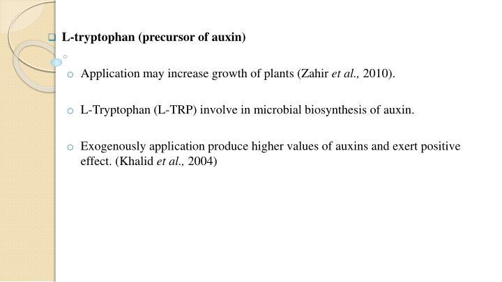 L-tryptophan (precursor of