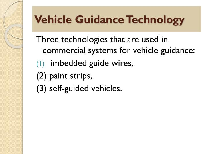 Vehicle Guidance Technology