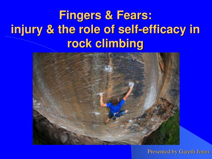 fingers fears injury the role of self efficacy in rock climbing n.