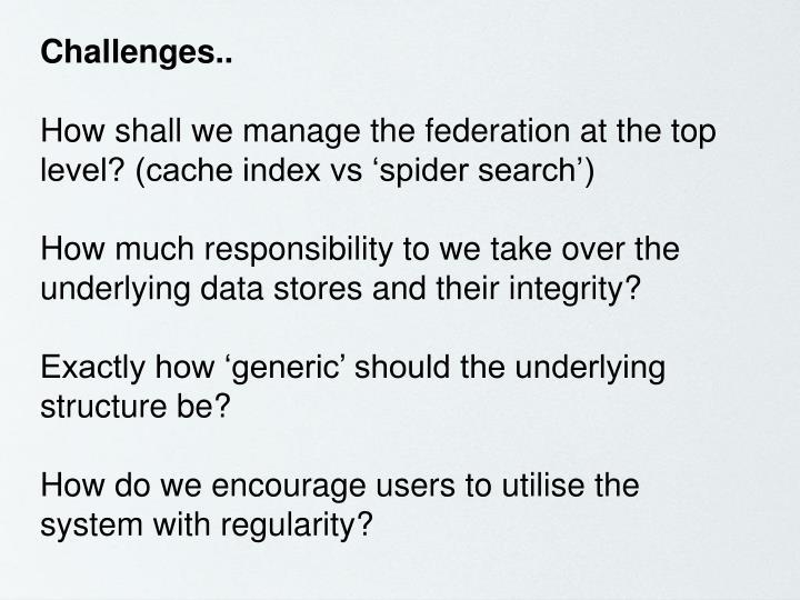 Challenges..