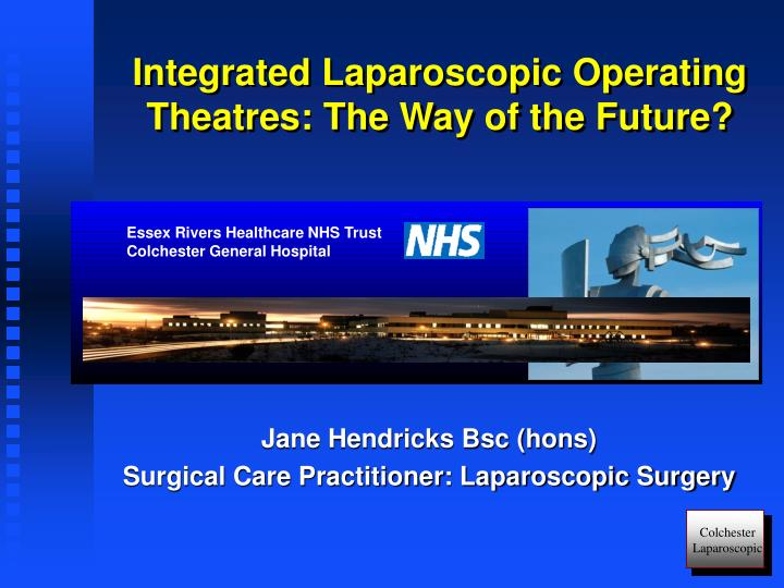 integrated laparoscopic operating theatres the way of the future n.