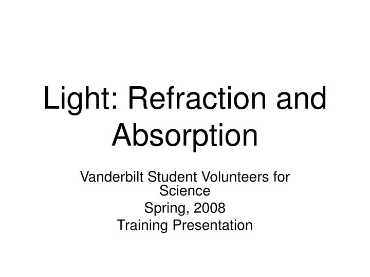 light refraction and absorption n.