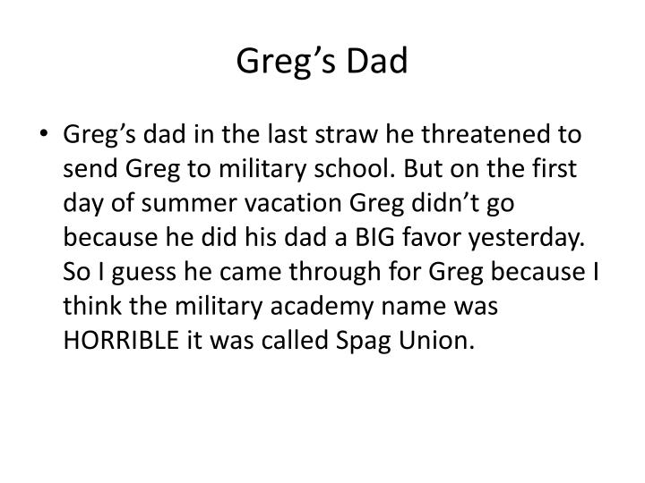 Greg's Dad