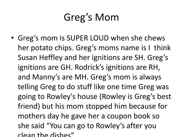 Greg's Mom