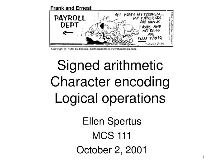 signed arithmetic character encoding logical operations n.