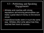 5 3 publishing and speaking engagements