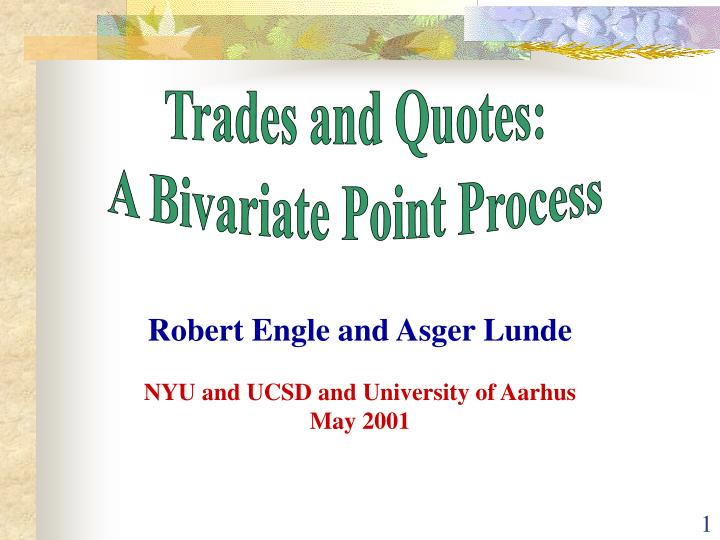 robert engle and asger lunde nyu and ucsd and university of aarhus may 2001 n.
