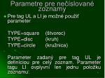 parametre pre ne slovan zoznamy
