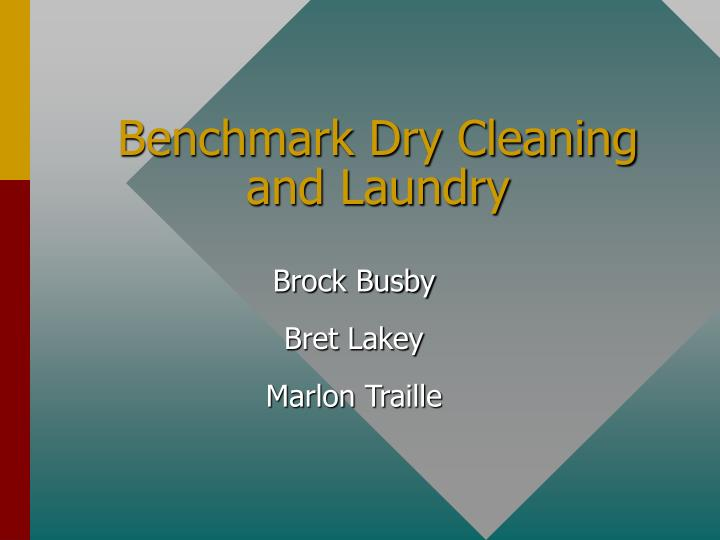 benchmark dry cleaning and laundry n.