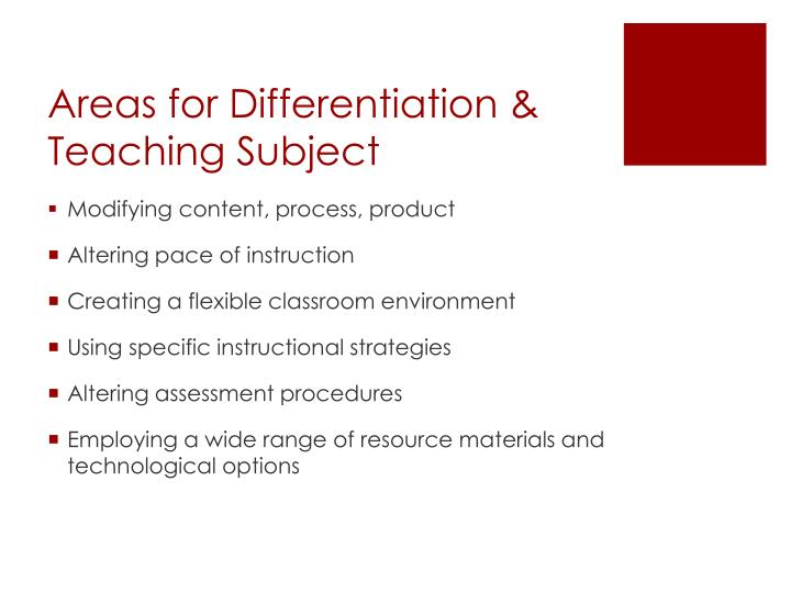 Areas for Differentiation & Teaching Subject