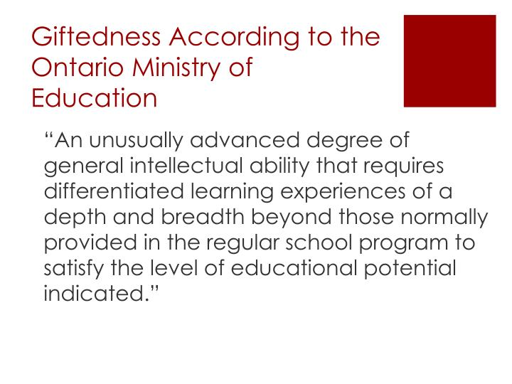 Giftedness According to the Ontario Ministry of Education