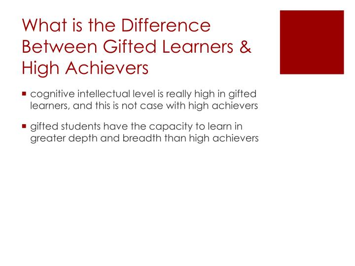 What is the Difference Between Gifted Learners & High Achievers