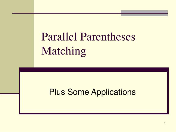 parallel parentheses matching n.