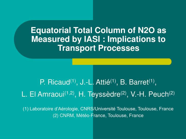 equatorial total column of n2o as measured by iasi implications to transport processes n.