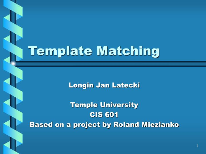 PPT - Template Matching PowerPoint Presentation - ID:5328549