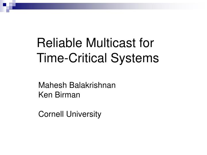 reliable multicast for time critical systems n.