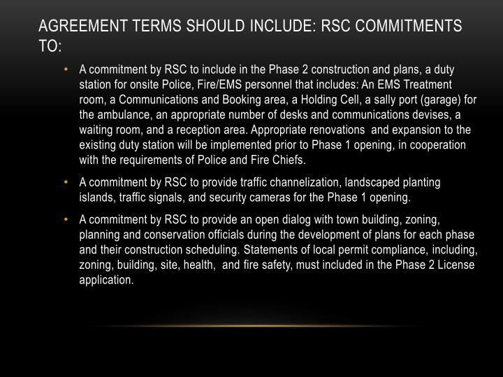 Agreement terms should include: RSC commitments to