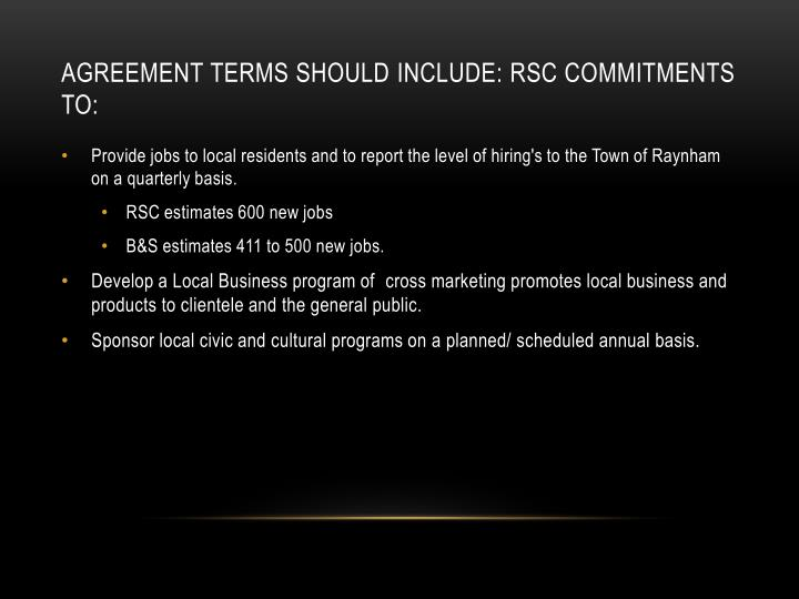 Agreement terms should include: RSC commitments to: