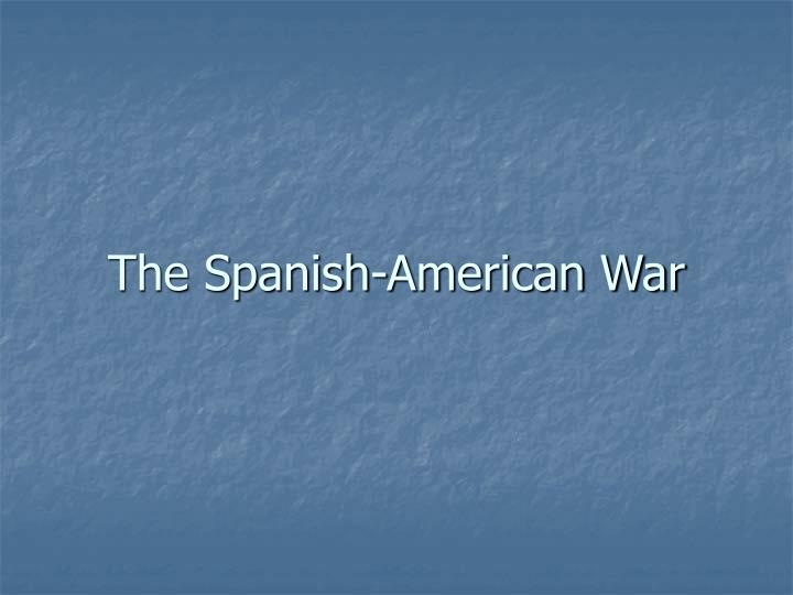 the spanish american war n.