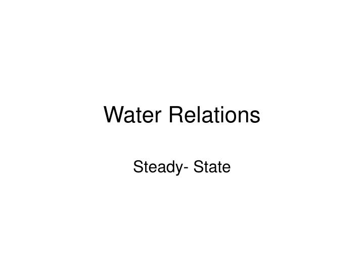 Water relations