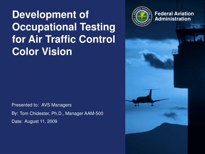 development of occupational testing for air traffic control color vision n.