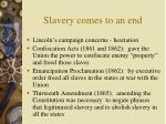 slavery comes to an end