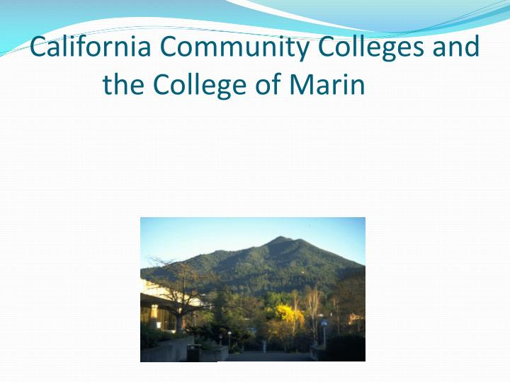 california community colleges and the college of marin n.