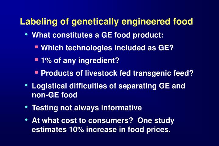 relativity of labeling genetically engenineered products essay Need essay sample on genetically engineered food - genetically engineered food introduction we will write a cheap essay sample on genetically engineered food specifically for you for only $1290/page.