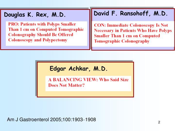 David F. Ransohoff, M.D.