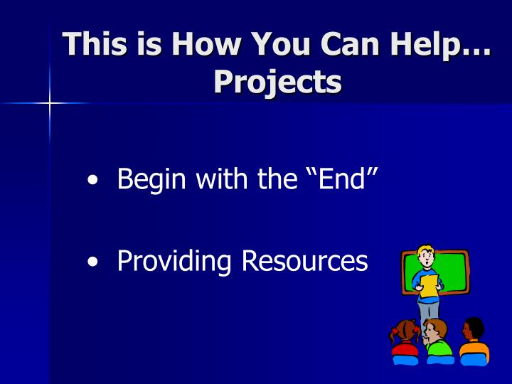 This is How You Can Help… Projects