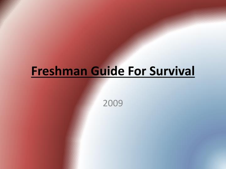 freshman guide for survival n.