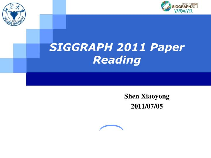 siggraph 2011 paper reading n.