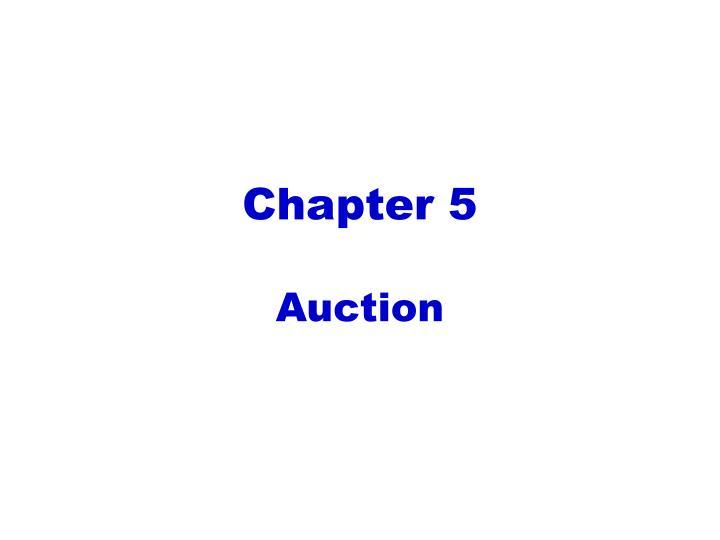 chapter 5 auction n.