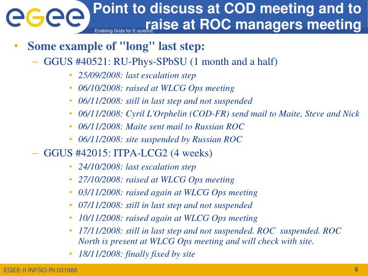 Point to discuss at COD meeting and to raise at ROC managers meeting