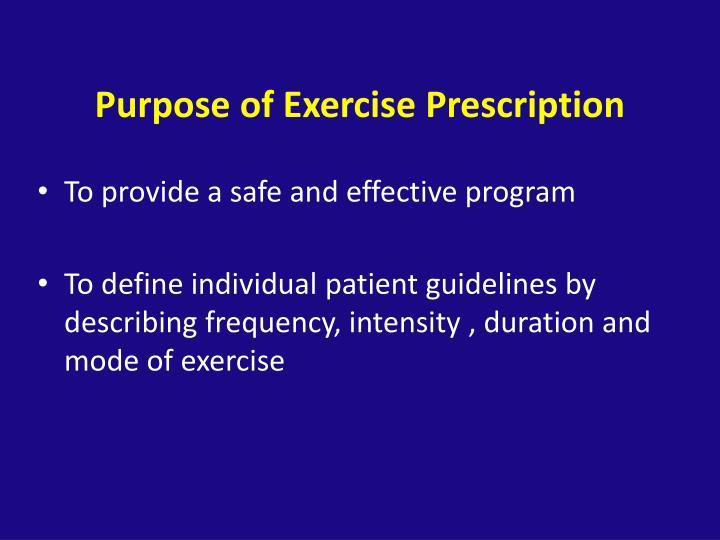 Purpose of Exercise Prescription