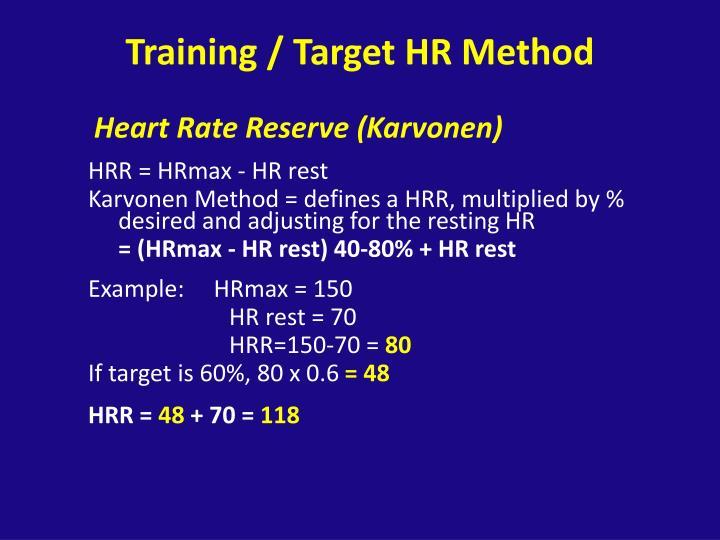 Training / Target HR Method