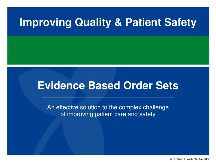 improving quality patient safety n.