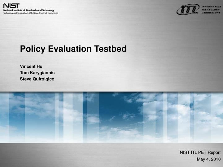 policy evaluation testbed n.