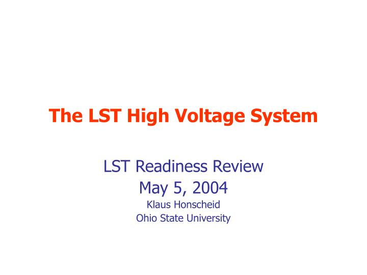 the lst high voltage system n.