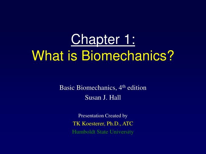PPT Chapter 1 What Is Biomechanics PowerPoint
